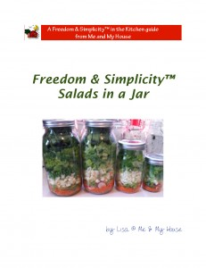 Freedom & Simplicity™ Salads in a Jar ~ http://gfy.frommeandmyhouse.com