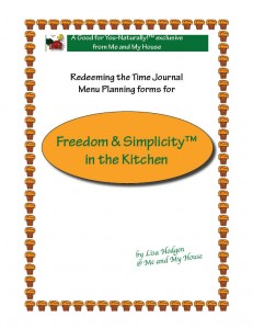 Freedom & Simplicity™ in the Kitchen Menu Planning ~ http://gfy.frommeandmyhouse.com
