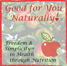 Good for You-Naturally!™