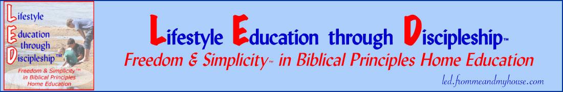 Lifestyle Education through Discipleship™